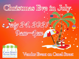 Christmas Eve in July on Canal Street